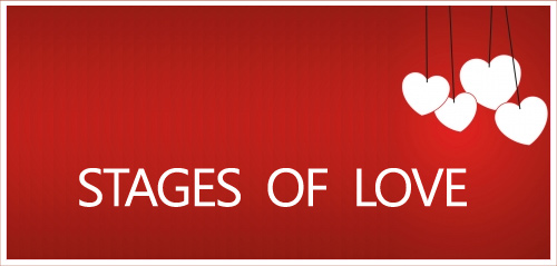 The Stages of Love! What are the stages of love you have experienced