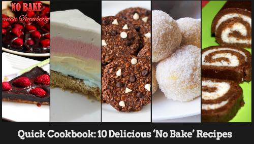 quick-cookbook-10-delicious-no-bake-recipes-blogadda-collective