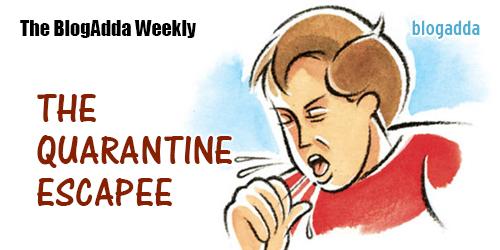 The-Quarantine-Escapee