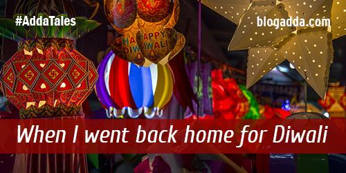 blogpost-when-i-went-back-home-for-diwali