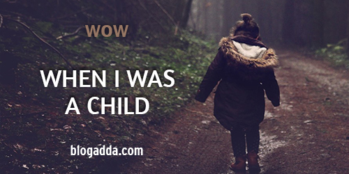 blogpost-wow-when-was-a-child-1