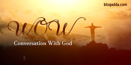 WOW: Conversation With God