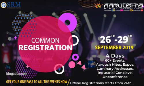 Aaruush 2019 - SRM Institute of Science and Technology, Chennai